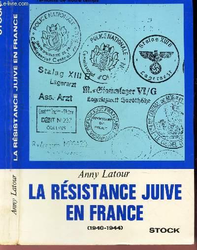 LA RESISTANCE JUIVE EN FRANCE -
