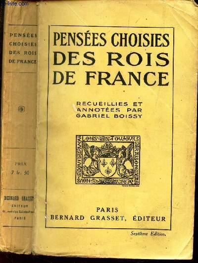 PENSEES CHOISIES DES ROIS DE FRANCE