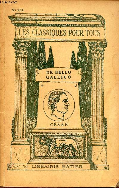 DE BELLO GALLICO - EXTRAIT DES LATINS PAR Cj. GEORGIN