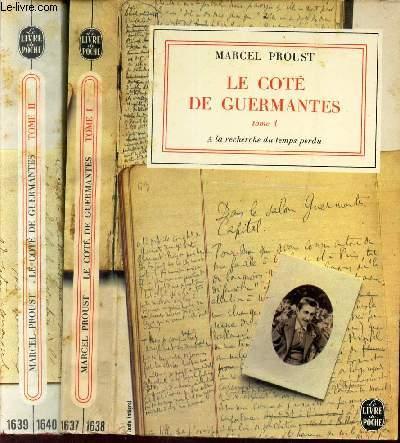 LE COTE DE GUERMANTES - en 2 TOMES ( Tomes II et III de