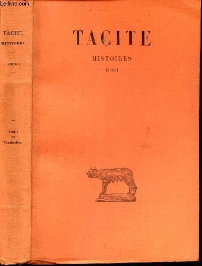 HISTOIRES - TOME PREMIER  (I-III) / texte etabli et traduit par Henri GOELZER. / 3eme EDITION.