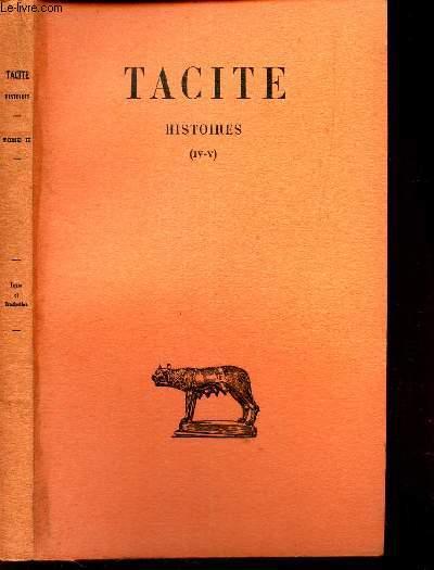 HISTOIRES - TOME SECOND  (IV-V) / texte etabli et traduit par Henri GOELZER. / 4eme EDITION.