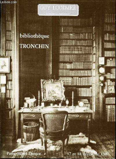 CATALOGUE DE VENTE AUX ENCHERES - BIBLIOTHEQUE TRONCHIN - A DROUOT - le jeudi 17 decembre 1987.
