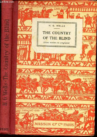 THE COUNTRY OF THE BLIND / NOUVELLE COLLECTION D'AUTEURS ANGLAIS.