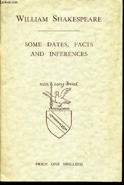 SOME DATES, FACTS AND INFERENCES