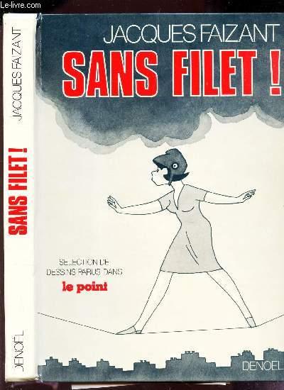 SANS FILET! /