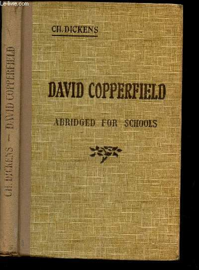 DAVID COPPERFIELD - ABRIDGED FOR SCHOLLS.