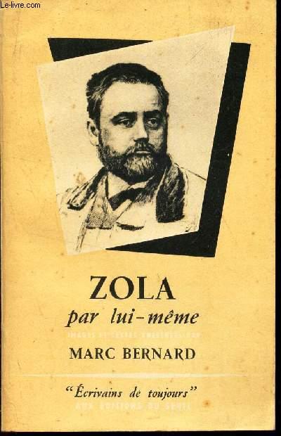 ZOLA PAR LUI MEME / COLLECTION
