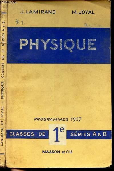 PHYSIQUE - Classes de 1e series A & B / Programmes 1957.