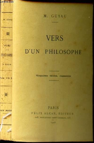 VERS D'UNE PHILOSOPHE / 5eme EDITION.