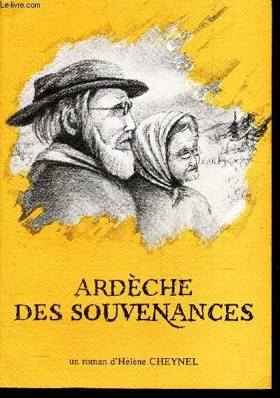 ARDECHE DES SOUVENANCES