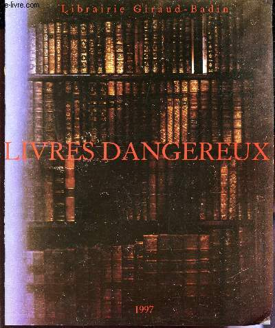 CATALOGUE : LIVRES DANGEREUX