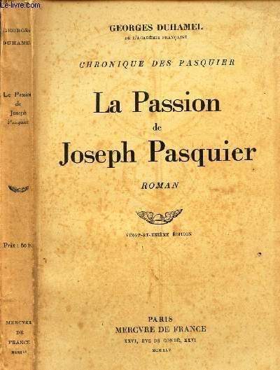 LA PASSION DE JOSEPH PASQUIER