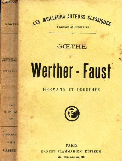 WERTHER-FAUST - HERMANN ET DOROTHEE.