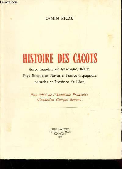 HISTOIRE DES CAGOTS - (race maudite de Gascogne - Bearn, Pays Basque et NAvarre fraco-espagnols, Asturies et Province de Leon)