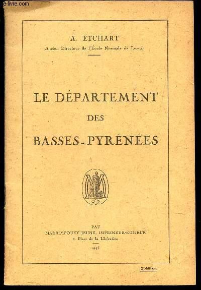 LE DEPARTEMENT DES BASSES-PYRENEES