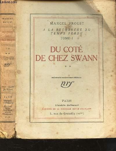 DU COTE DE CHEZ SWANN  (2e partie) / tome I de