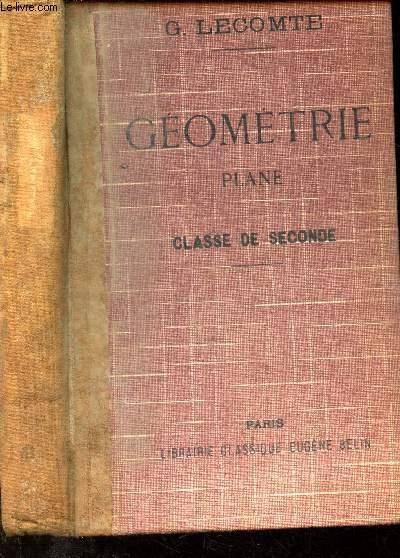 GEOMETRIE PLANE - CLASSE DE SECONDE.