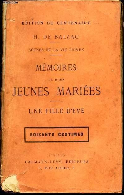 MEMOIRES DE DEUX JEUNES MARIEES - UNE FILLE D'EVE