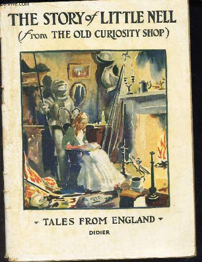 THE STORY OF LITTLE NELLE - (From the Old Curiosity Shop) / Tales from England - Ist degree N°7.