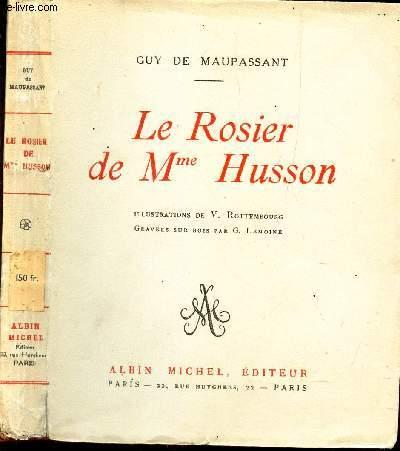 LE ROSIER DE Mme HUSSON.