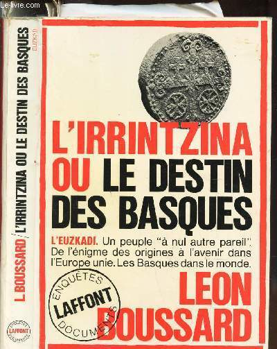 L'IRRINTZINA ou LE DESTIN DES BASQUES.