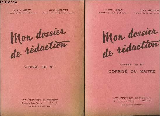 MON DOSSIER DE REDACTION - 2 VOLUMES : CLASSE DE 6ème + CORRIGE DU MAITRE