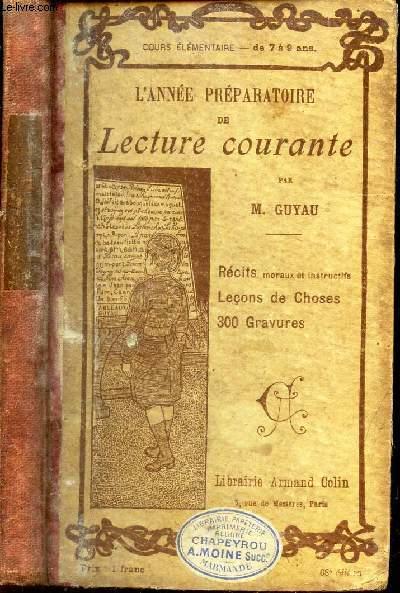 L'ANNEE COURANTE / REcits moraux et instructifs - Lecons de choses - 300 gravures.