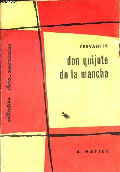 DON QUIJOTE DE LA MANCHA - TEXTE ET COMMENTAIRES.