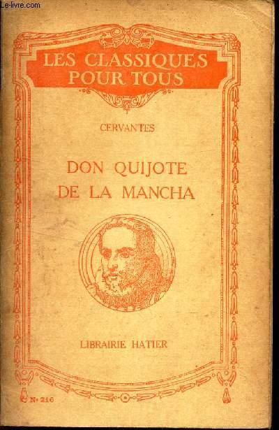 DON QUICHOTE DE LA MANCHA / N°216 DE LA COLLECTION LES CLASSIQUES POUR TOUS