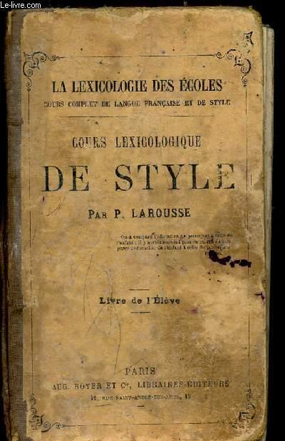 COURS LEXICOLOGIQUE DE STYLE - LIVRE DE L'ELEVE