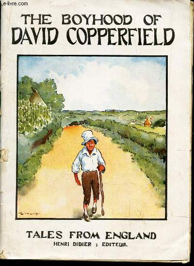 THE BOYHOOD OF DAVOD COPPERFIELD / TALES FROM ENGLAND - 3nd degree N°4.