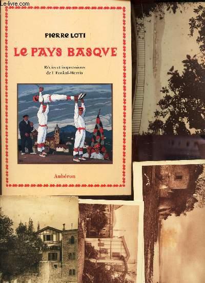 LE PAYS BASQUE - RECIS ET IMPRESSIONS DE L'EUSKAL-HERRIA