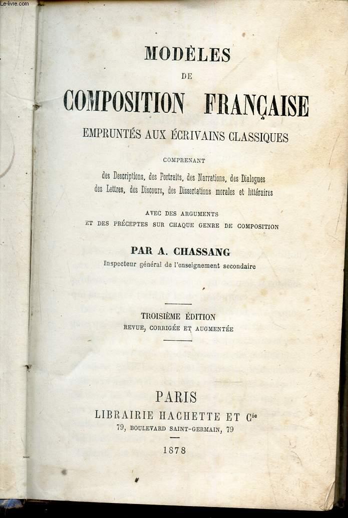 MODELES DE COMPOSITION FRANCAISE empruntés aux ecrivains classiques -