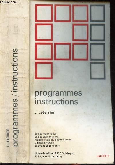 PROGRAMMES INSTRUCTIONS / Ecoles maternelles - Ecoles elementaires - 1er cycle du Second degré - Classes diverses - Examens et concours.
