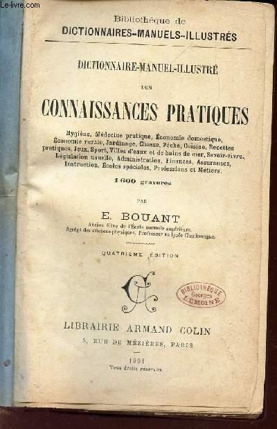 DICTIONNAIRE MANUEL-ILLUSTRE DES CONNAISSANCES PRATIQUES -