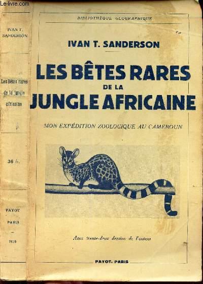 LES BETES RARES DE LA JUNGLE AFRICAINE - MON EXPEDITION ZOOLOGIQUE AU CAMEROUN.