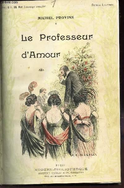LE PROFESSEUR D'AMOUR  + DIALOGUES D'AMOUR + COMMENT ELLES NOUS PRENNENT (3 TITRES).