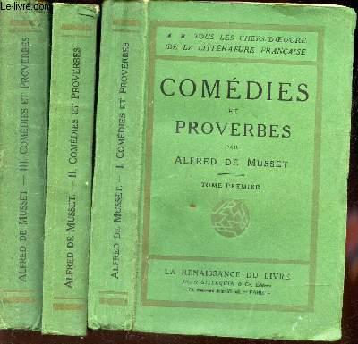 COMEDIES ET PROVERBES - EN 3 VOLUMES - TOMES 1 + 2 + 3. / COLLECTION