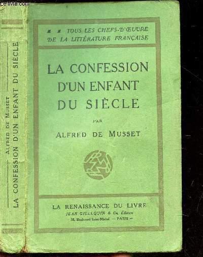 LA CONFESSION D'UN ENFANT DU SIECLE // COLLECTION