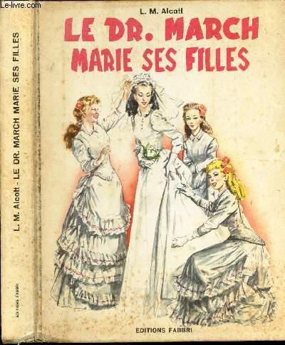 LE DR. MARCH MARIE SES FILLES