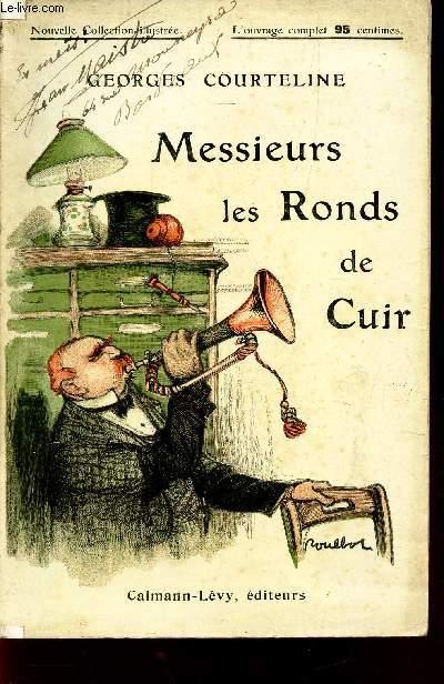 MESSIEURS LES RONDS-DE-CUIT - TABLEAUX ROMAN DE LA VIE DE BUREAU