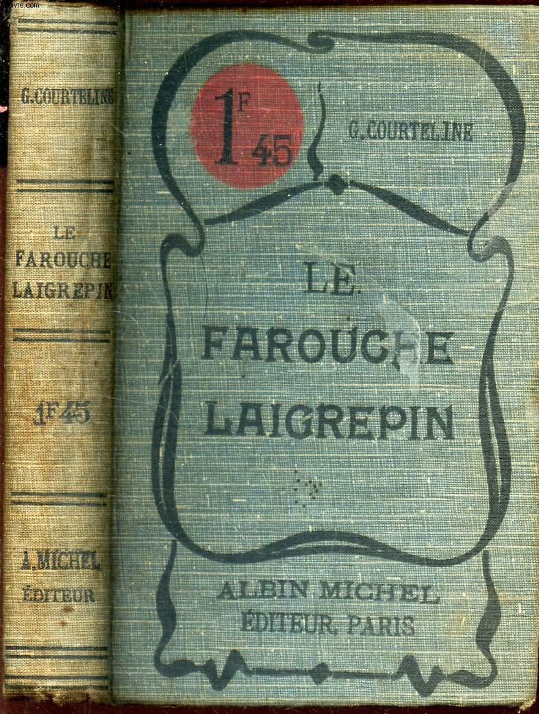 LE FAROUCHE LAIGREPIN + LIDOIRE + BOUBOUROCHE