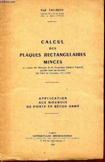 CALCUL DES PLAQUES RECTANGULAIRES MINCES - APPLICATION AUX HOURDIS DE PONTS EN BETON ARME