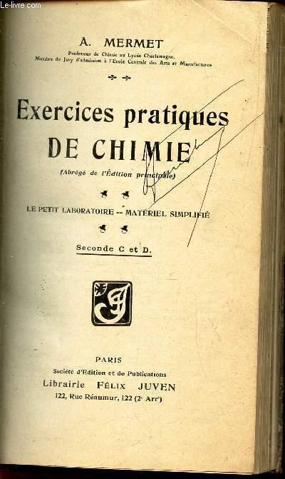EXERCICES PRATIQUES DE CHIMIE - LE petit Laboratoire - Materiel simplifié / Seconde C et D.