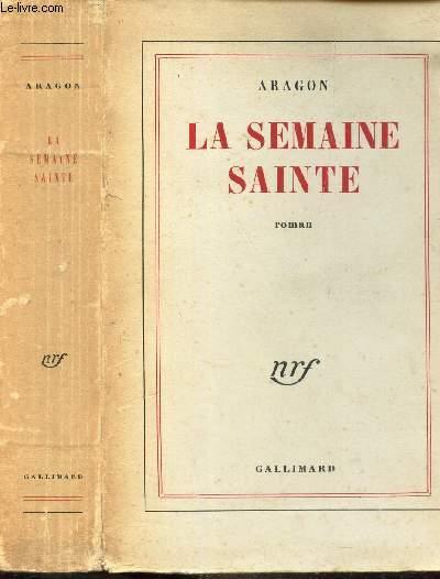 LA SEMAINE SAINTE