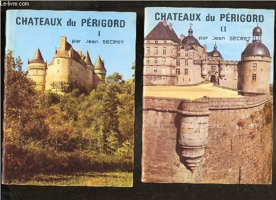 CHATEAUX DU PERIGORD - EN DEUX VOLUMES : I + II