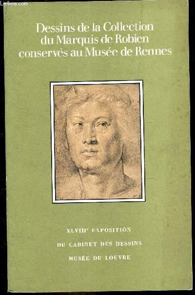 DESSINS DE LA COLLECTION DU MARQUIS DE ROBIEN CONSERVES AU MUSEE DE RENNES XLVIIIE EXPOSITION DU CABINET DES DESSINS