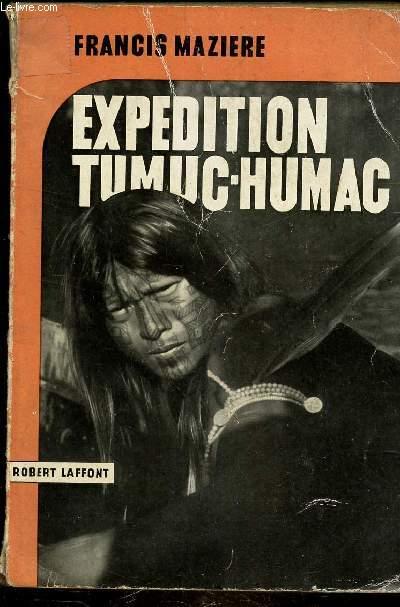 EXPEDITION GUYANE TUMUC-HUMAC