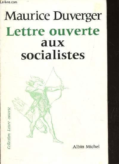 LETTRE OUVERTE AUX SOCIALISTES